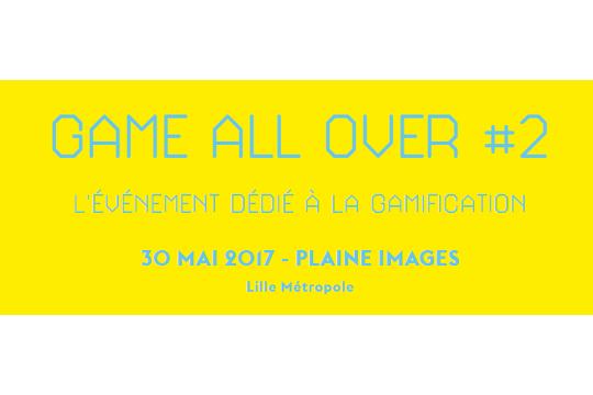 """30 mai – """"Game All Over #2"""" : la gamification au cœur des stratégies marketing, RH et santé"""