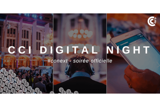 23 octobre – La CCI organise la Digital Night !