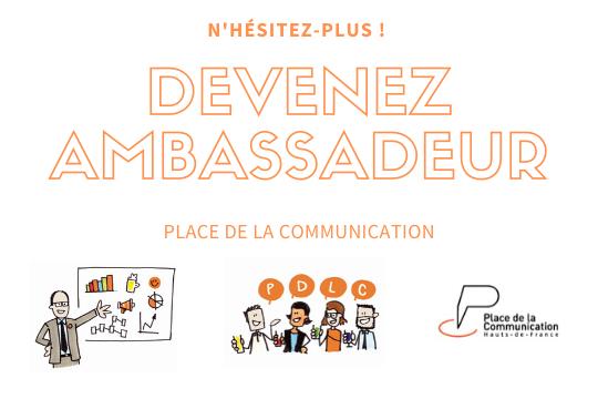 DEVENEZ AMBASSADEUR - Place de la communication