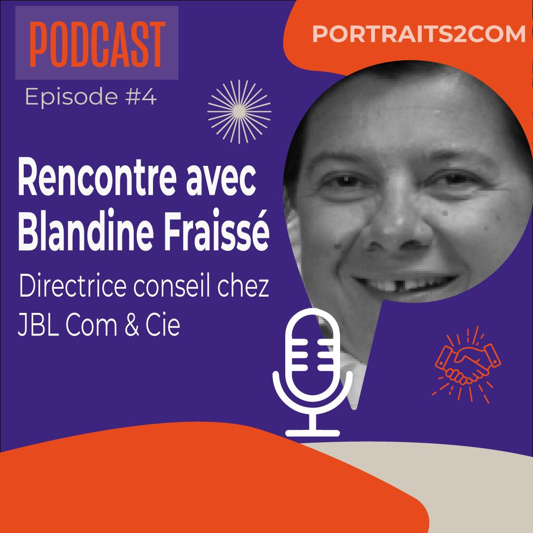 Podcast Blandine Fraissé