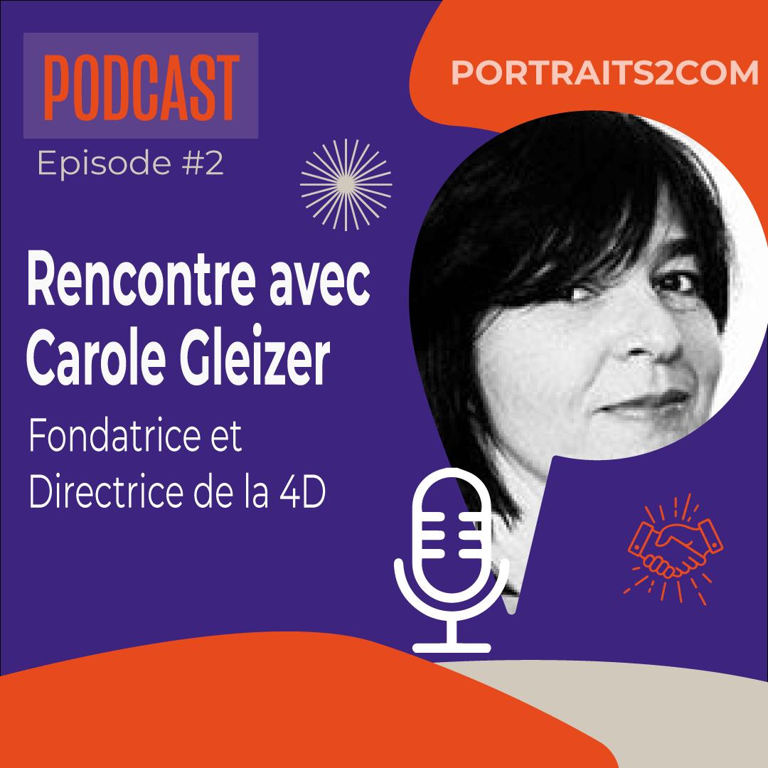 Podcast Carole Gleizer